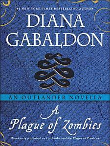 A Plague of Zombies  An Outlander Novella Book