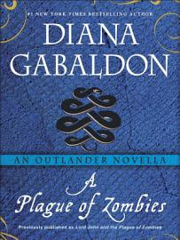 A Plague Of Zombies  An Outlander Novella