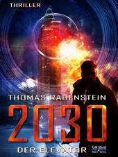 2030: Der Elevator: Episode 2
