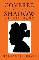 Covered By The Shadow of His Hand PDF