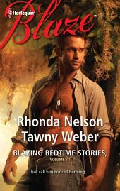 Blazing Bedtime Stories, Volume VII: The Steadfast Hot Soldier\Wild Thing