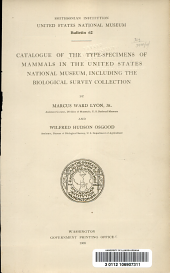 Catalogue of the type-specimens of mammals in the United States National Museum: including the biological survey collection
