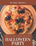 Bravo! 222 Yummy Halloween Party Recipes