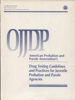 Drug Testing Guidelines And Practices For Juvenile Probation And Parole Agencies
