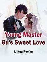 Young Master Gu s Sweet Love PDF