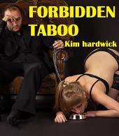 FORBIDDEN TABOO