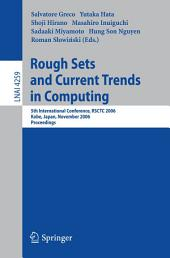 Rough Sets and Current Trends in Computing: 5th International Conference, RSCTC 2006, Kobe, Japan, November 6-8, 2006, Proceedings