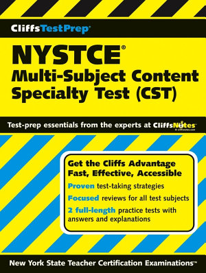 CliffsTestPrep NYSTCE  Multi Subject Content Specialty Test  CST