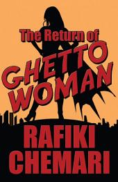 The Return of Ghetto Woman