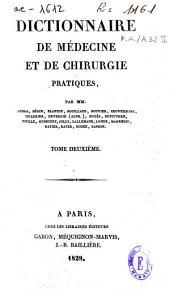 Dictionnaire de médecine et de chirurgie pratiques: Volume2