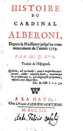 Histoire du Cardinal Alberoni: depuis sa naissance jusqu'au commencement de l'année 1719 : trad. de l'espagnol
