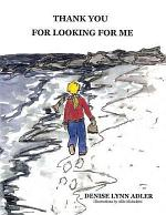 Thank You for Looking for Me