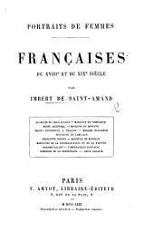 Portraits de Femmes Françaises du XVIIIe. et du XIXe siècle