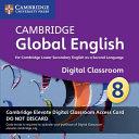 Cambridge Global English  Stage 8 Cambridge Elevate Digital Classroom  1 Year Access Card PDF
