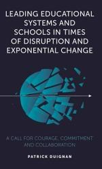 Leading Educational Systems and Schools in Times of Disruption and Exponential Change