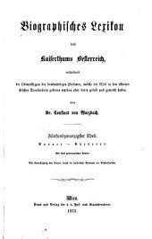 Biographisches lexikon des kaiserthums Oesterreich: enthaltend die lebensskizzen der denkwürdigen personen, welche seit 1750 in den österreichischen kronländern geboren wurden oder darin gelebt und gewirkt haben, Band 25