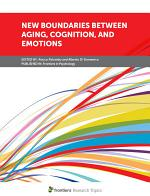 New Boundaries Between Aging, Cognition, and Emotions