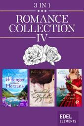 Romance Collection IV: Wikinger meines Herzens / Im Zwielicht der Gefühle / Im Sturm der Leidenschaft