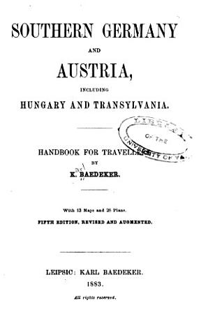 Southern Germany and Austria  Including Hungary and Transylvania PDF