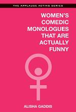 Women's Comedic Monologues That Are Actually Funny
