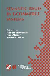 Semantic Issues in E-Commerce Systems: IFIP TC2 / WG2.6 Ninth Working Conference on Database Semantics April 25–28, 2001, Hong Kong