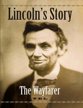 Lincoln s Story  The Wayfarer PDF