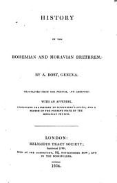 History of the Bohemian and Moravian Brethren...