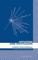 Intuition und Institution