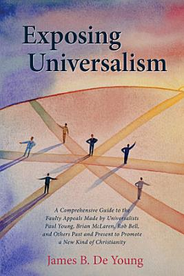 Exposing Universalism