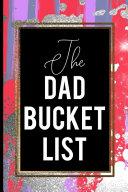 The Dad Bucket List