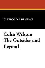 Colin Wilson, the Outsider and Beyond