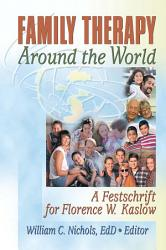 Family Therapy Around the World PDF