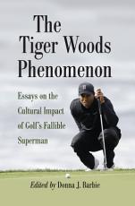 The Tiger Woods Phenomenon PDF