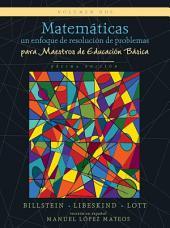 Matemáticas: un enfoque de resolución de problemas para maestros de educación básica: volumen dos