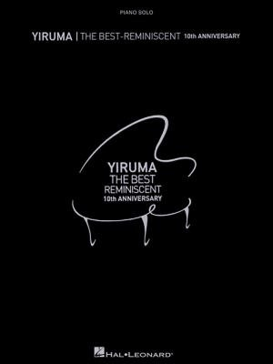 Yiruma The Best Reminiscent 10th Anniversary Songbook