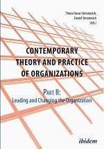Contemporary Theory and Practice of Organizations, Part II