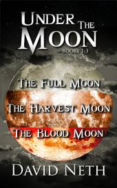 Under the Moon Bundle: Books 1-3