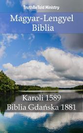 Magyar-Lengyel Biblia: Karoli 1589 - Biblia Gdańska 1881