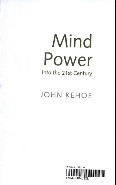 Mind Power Into the 21st Century*