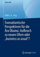Transatlantische Perspektiven f  r die   ra Obama  Aufbruch zu neuen Ufern oder    business as usual     PDF