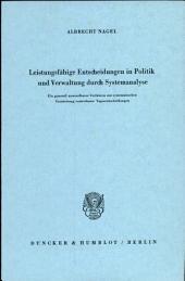 Leistungsfähige Entscheidungen in Politik und Verwaltung durch Systemanalyse
