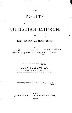The Polity of the Christian Church of Early  Medi  val  and Modern Times PDF
