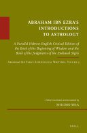 Abraham Ibn Ezra   s Introductions to Astrology