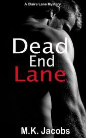 Dead End Lane: Claire Lane Mystery