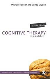 Cognitive Therapy in a Nutshell: Edition 2