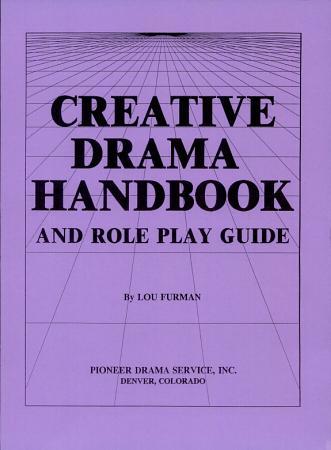 Creative Drama Handbook and Role Play Guide PDF