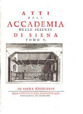Gli Atti dell'accademia della scienze di Siena, della de'Fisiocritici. - Siena, Francesco Rossi 1761-1808
