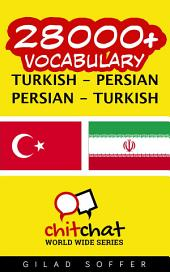 28000+ Turkish - Persian Persian - Turkish Vocabulary
