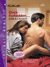 Once Forbidden...