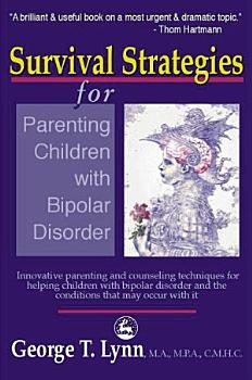 Survival Strategies for Parenting Children with Bipolar Disorder PDF